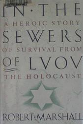 Як львівські євреї пережили окупацію на березі підземної річки Полтви