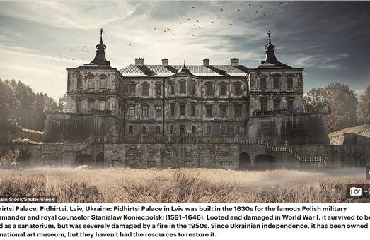 Британський журналіст описав Підгорецький замок на Львівщині у своїй книзі «Покинуті палаци»